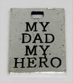 Bedel my dad my hero stainless steel 15x21mm