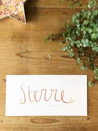 Geboortekaartje Sterre! Handgeschreven roest
