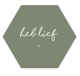 Label-R Kids | Hexagon Tekst Heb lief (olijfgroen)