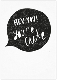 Studio Rainbow Prints - Kaart Hey you! You're cute