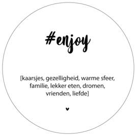 Label-R | Muurcirkel Tekst #enjoy (wit)
