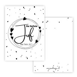 Esva Design | Kaart De Liefste Juf Dat Ben Jij! (zwart/wit)