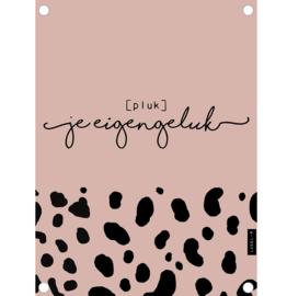 Label-R | Tuinposter Pluk Je Eigen Geluk (roze)
