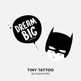 BoPoMoFo | Water print tattoo Dream Big & Hero