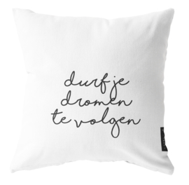 Label-R | Buitenkussen Durf Je Dromen Te Volgen (wit)