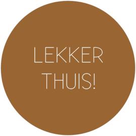 Label-R | Muurcirkel Tekst Lekker Thuis! (hazelbruin)