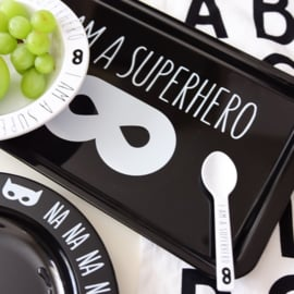 V&C Designs | Dienblad I am a Superhero (zwart)