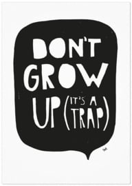Studio Rainbow Prints - A4 Poster Don't grow up