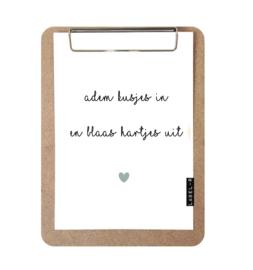 Label-R   Klembord Met Print Adem Kusjes In En Blaas Hartjes Uit (mintgroen hart)