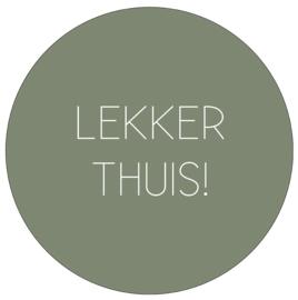 Label-R | Muurcirkel Tekst Lekker Thuis! (olijfgroen)