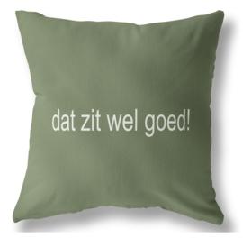 Label-R | Buitenkussen Dat Zit Wel Goed!