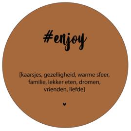 Label-R | Muurcirkel Tekst #enjoy (hazelbruin)