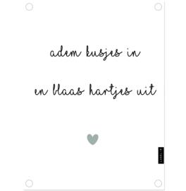 Label-R   Tuinposter Tekst Adem Kusjes In En Blaas Hartjes Uit (mintgroen hart)