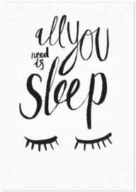 Studio Rainbow Prints - A4 Poster All you need is sleep