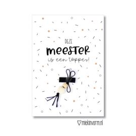 MIEKinvorm | Ansichtkaart + Gelukspoppetje - Deze Meester Is Een Topper!
