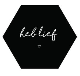 Label-R Kids | Hexagon Tekst Heb lief (zwart)