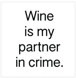 Label-R | Magneet Wine Is My Partner In Crime