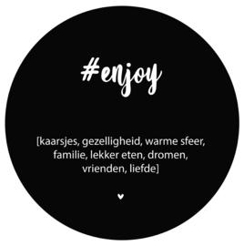 Label-R | Muurcirkel Tekst #enjoy (zwart)
