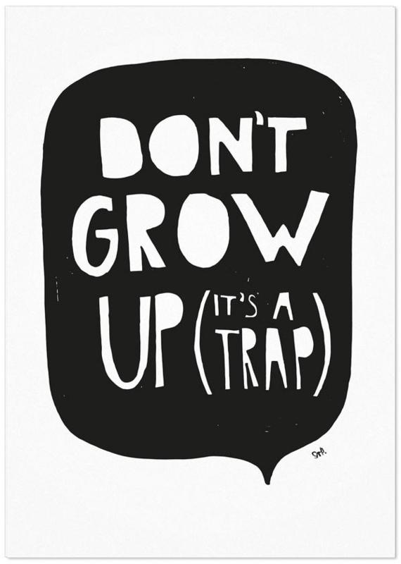Studio Rainbow Prints - A4 Poster Don't grow up