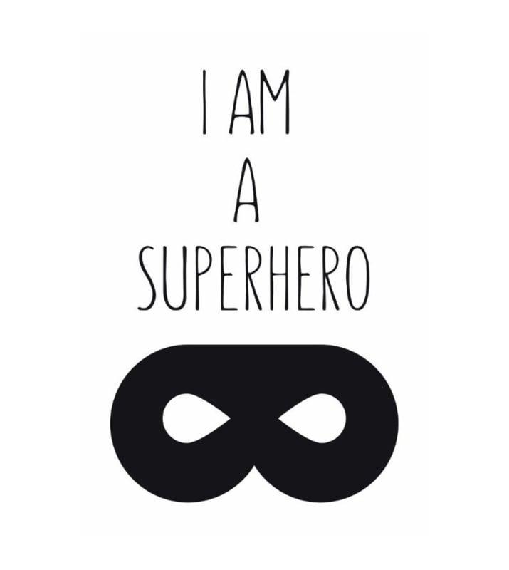 V&C Designs   A3 Print I am a Superhero