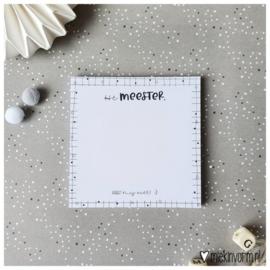 Post-it notes Hé meester, vergeet mij niet! :-)