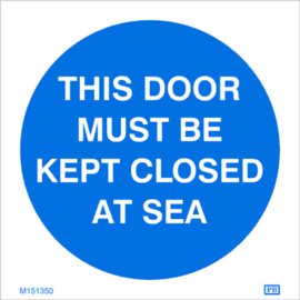 Imo sign door must be kept close at sea