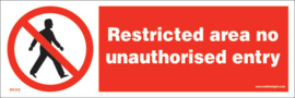 Imo sign restricted area no unauthorisesed entry