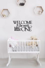 """Muursticker """"Welcome Little One"""""""