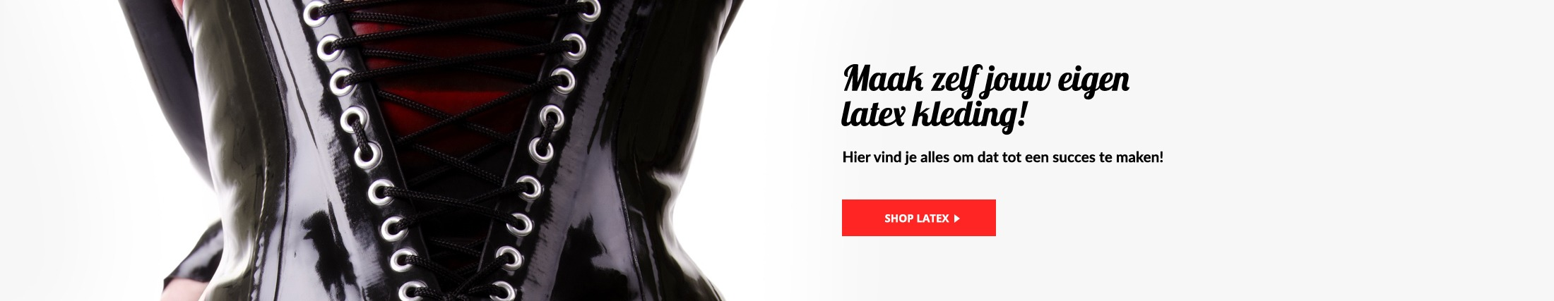 Latex Fashion Design - zelf latex kleding maken, heel veel kleuren latex