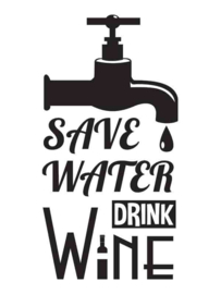 Muursticker Save Water Drink Wine