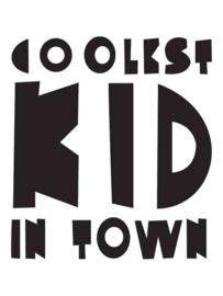 Muursticker Coolest Kid In Town