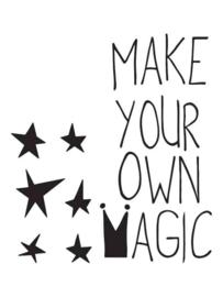 Muursticker Make Your Own Magic