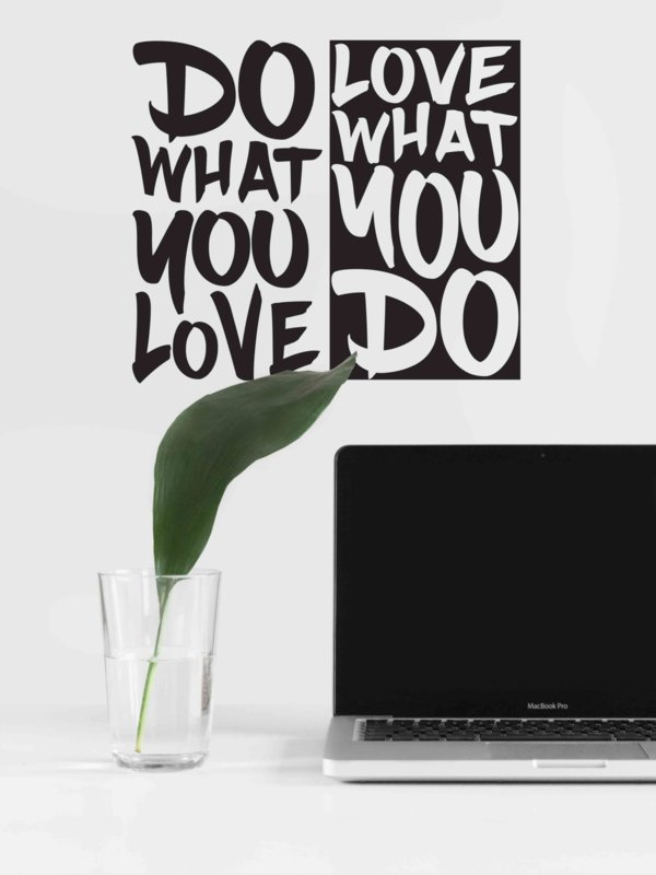 Muursticker Do What You Love