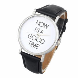 Horloge now is a good time zwart