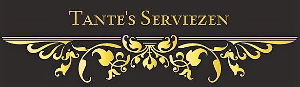 Tante's Serviezen
