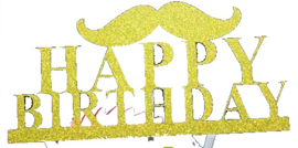 TAARTTOPPER 'MR. MOUSTACHE/HAPPY BIRTHDAY' GOUD (1ST)
