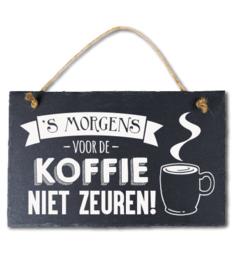 Voor de koffie zeuren Leisteen