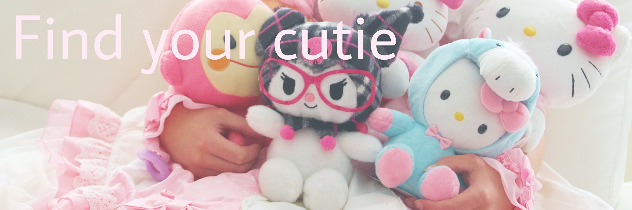 Find your cutie