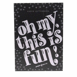 A5 Designblok Paperfuel 'Oh my, this is fun' Karin Luttenberg