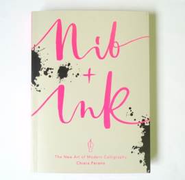 Nib + Ink. The New Art of Modern Calligraphy