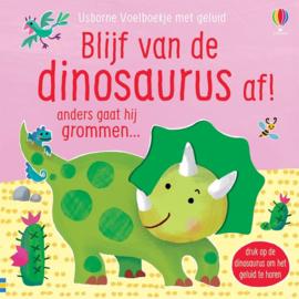 Usborne Geluiden/ Voelboekje  Blijf van de dinosaurus af