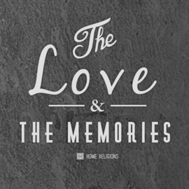 The Love And The Memories