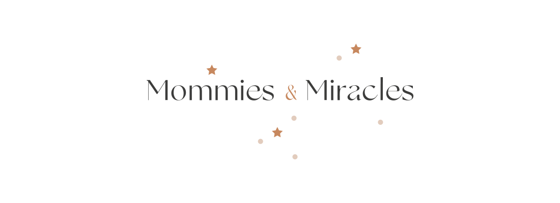 Mommies & Miracles