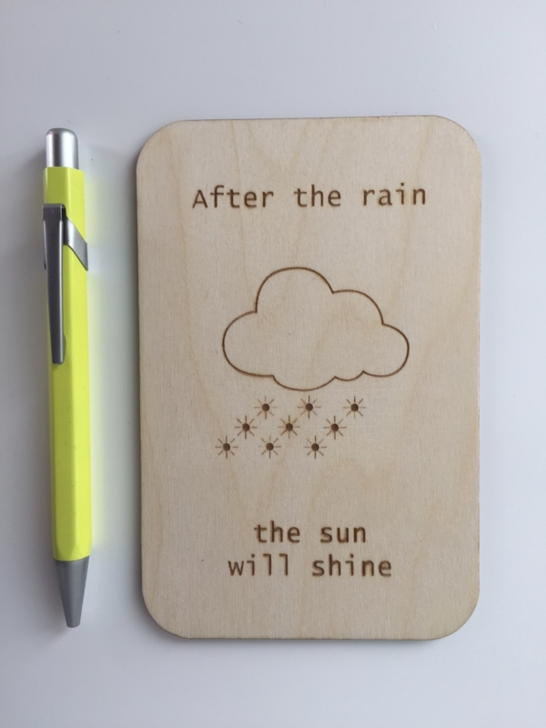 After the rain the sun will shine