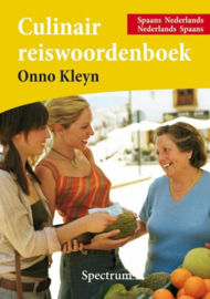 Culinair Reiswoordenboek Spaans-Nederlands / Nederlands-Spaans