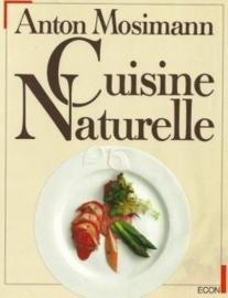 Cuisine Naturelle - Mosimann, Anton (DE)