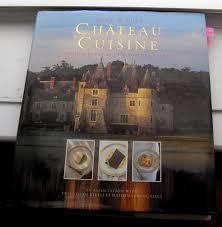 Chateau Cuisine - Anne Willan