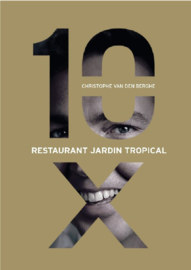 10 X - Restaurant Jardin Tropical - Christophe van den Berghe