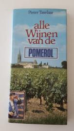 Alle wijnen van de Pomerol - Pieter Taselaar