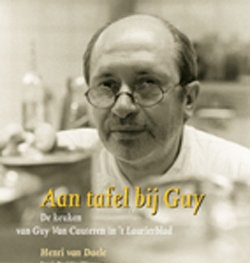 Aan Tafel Bij Guy  de keuken van Guy van Cauteren